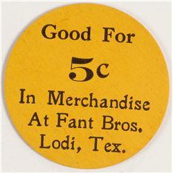 Fant Bros. Token (Lodi, Texas)