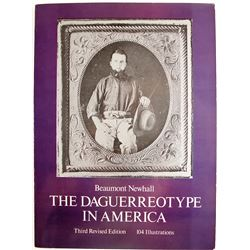 The Daguerreotype in America by Newhall