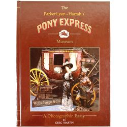 The Pony Express/A Photographic Essay (Book)