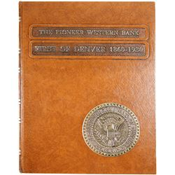 The Pioneer Western Bank, First of Denver 1860-1980