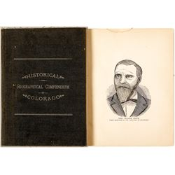 Historical and Biographical Compendium of Colorado