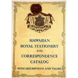Hawaiian Royal Stationery and Correspondence Catalog