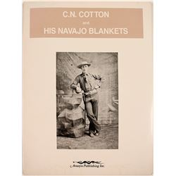 C.N. Cotton and His Navajo Blankets (Book)
