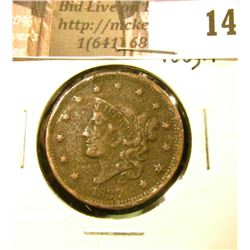 1837  U.S. Large Cent, VF-EF, rough.