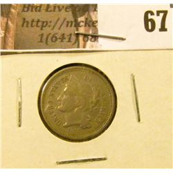 1868 U.S. Three Cent Nickel, F-VF.