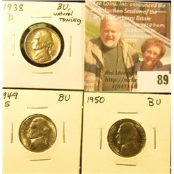 (3) BU Jefferson Nickels: 1938D, 49S, & 50 P.