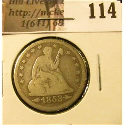1853 Arrows & Rays U.S. Seated Liberty Quarters, VG+.