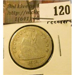 1876 U.S. Seated Liberty Quarter, about Fine, ground recovery.
