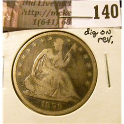 1859 O   U.S. Seated Liberty Half Dollar, VG, dig on reverse.