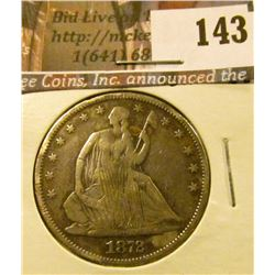 1872 P  U.S. Seated Liberty Half Dollar, VF with scratches.