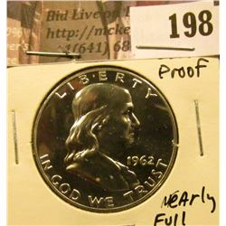 1962 P Franklin Half Dollar, absolutely Gem Proof, nearly full bell lines.