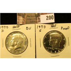 1970 D BU & 1970 S Proof Kennedy Half Dollars.