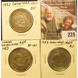 (3) 1953 Washington/Carver Silver Commemorative Half Dollars, EF, EF-AU, & AU/