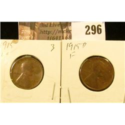 1915 P & D Lincoln Cents, VG & Fine.