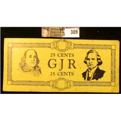 """25 CENTS GJR 25 CENTS"" George Junior Republic Banknote with Post mark ""Reissued Jul 23 1933 GEORGE"