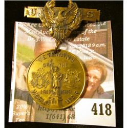 US Veterans of the World War 1917-1919 Medal, presented by the Saginaw County (Michigan) War Board t