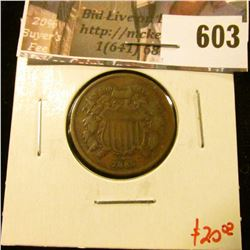 1865 2 Cent Piece, VG/F. Dies are rotated 43 degrees. Value $20