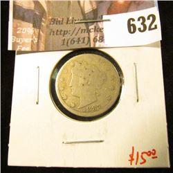 1887 V Nickel, G, value $15