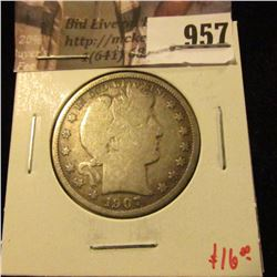 957 . 1907-O Barber Half Dollar, G, value $16