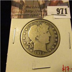 971 . 1913-D Barber Half Dollar, VG, low mintage, value $17