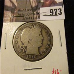 973 . 1915-D Barber Half Dollar, G, value $16