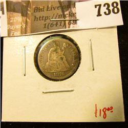 1876 Seated Liberty Dime, VG, value $18