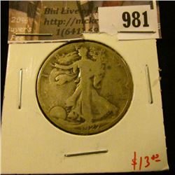 981 . 1927-S Walking Liberty Half Dollar, G+, value $13