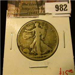982 . 1928-S Walking Liberty Half Dollar, VG, value $15