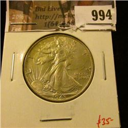 994 . 1943 Walking Liberty Half Dollar, AU58, value $35
