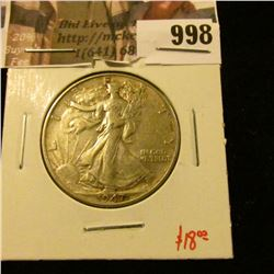 998 . 1947 Walking Liberty Half Dollar, XF, value $18