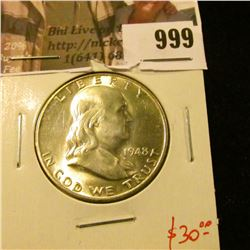 999 . 1948 Franklin Half Dollar, BU, value $30