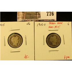 (2) Barber Dimes, 1915 VG, 1915-S G (better date), value for pair $12