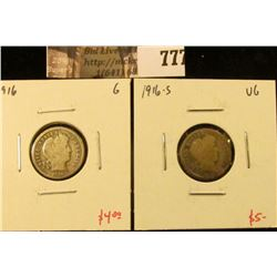 (2) Barber Dimes, 1916 G, 1916-S VG, value for pair $9