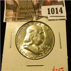 1014 . 1956 Franklin Half Dollar, BU, value $25