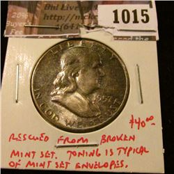 1015 . 1957 Franklin Half Dollar, BU toned, rescued from a broken M