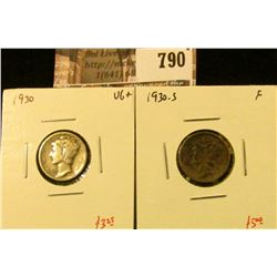 (2) Mercury Dimes, 1930 VG+, 1930-S F, value for pair $8+