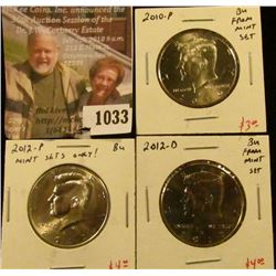 1033 . (3) Kennedy Half Dollars, 2010-P & 2012PD, all 3 BU from Min