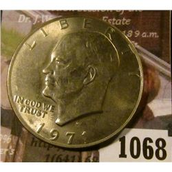 1068 . 1971-D Eisenhower Dollar, BU, MS63 value $5+, MS65 or better