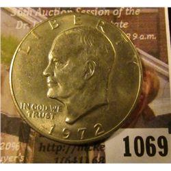 1069 . 1972 Eisenhower Dollar, BU, MS63 value $5+, MS65 or better v