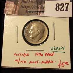 1970 Roosevelt Dime, BU Proof-like, possible proof w/no mintmark (needs verification, bid accordingl