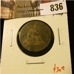 1858 Seated Liberty Quarter, VG toned, value $30