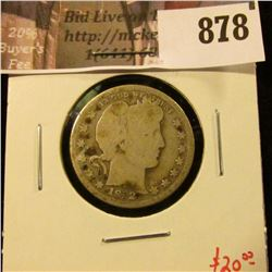 1912-S Barber Quarter, G, low mintage, better date, value $20