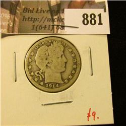 1914 Barber Quarter, G, value $9