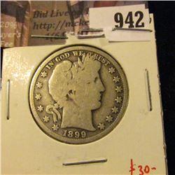 1899-O Barber Half Dollar, VG obverse G reverse, G value$25, VG value $35