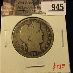 1902 Barber Half Dollar, G, value $17