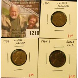 1218 . ERROR – 3 Lincoln Cents – 1963, 1964, 1964-D, all with clipp