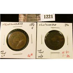 1221 . (2) Newfoundland Large Cents, 1872H G, 1890 VG/F, value for