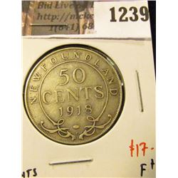 1239 . 1918C Newfoundland 50 Cents, F+, value $17