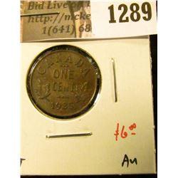 1289 . 1935 Canada One Cent, AU, value $6