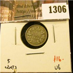 1306 . 1886 small 6 Canada Five Cent Silver, VG, value $16